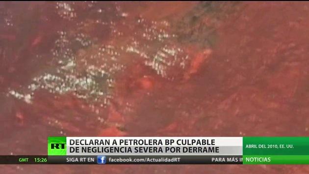 Declaran a BP culpable del derrame de petróleo en el golfo de México en 2010