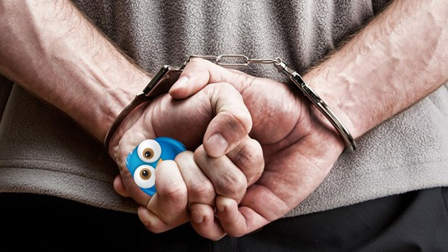 Diez maneras de ser arrestado por tuitear