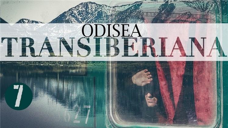 Odisea transiberiana (E7)