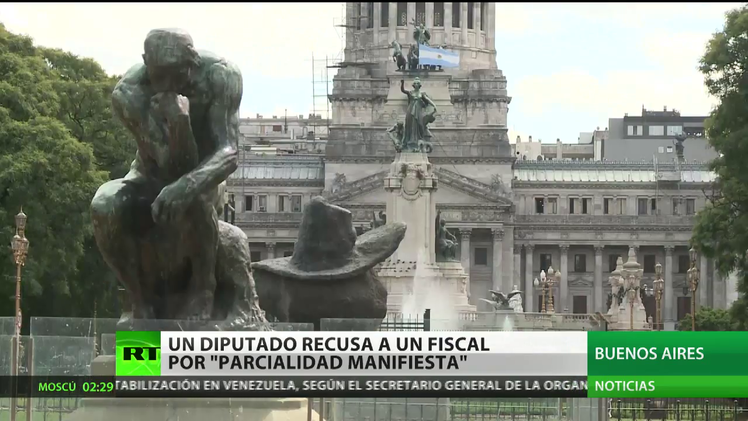 "Argentina: Un diputado recusa a un fiscal por ""parcialidad manifiesta"""