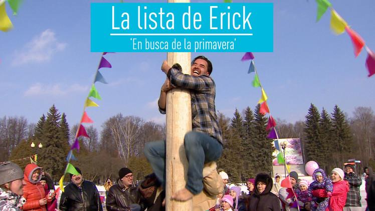 La lista de Erick: 'En busca de la primavera'