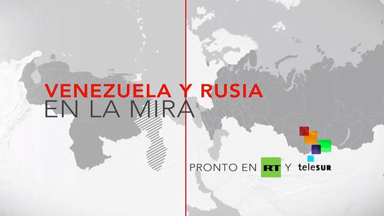 RT y Telesur estrenan hoy un programa conjunto: 'Venezuela y Rusia en la mira