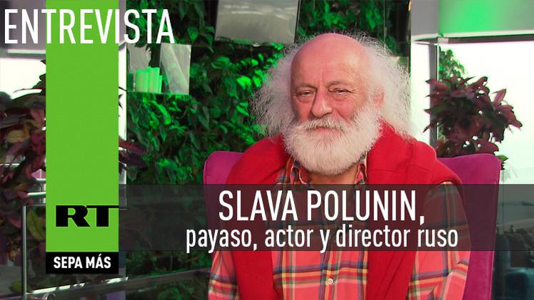 Entrevista con Slava Polunin, payaso, actor y director ruso
