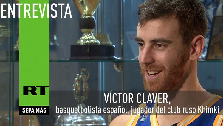 Entrevista con Víctor Claver, basquetbolista español, jugador del club ruso Khimki