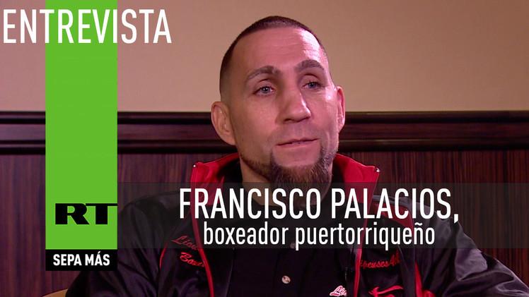Entrevista con Francisco Palacios, boxeador puertorriqueño