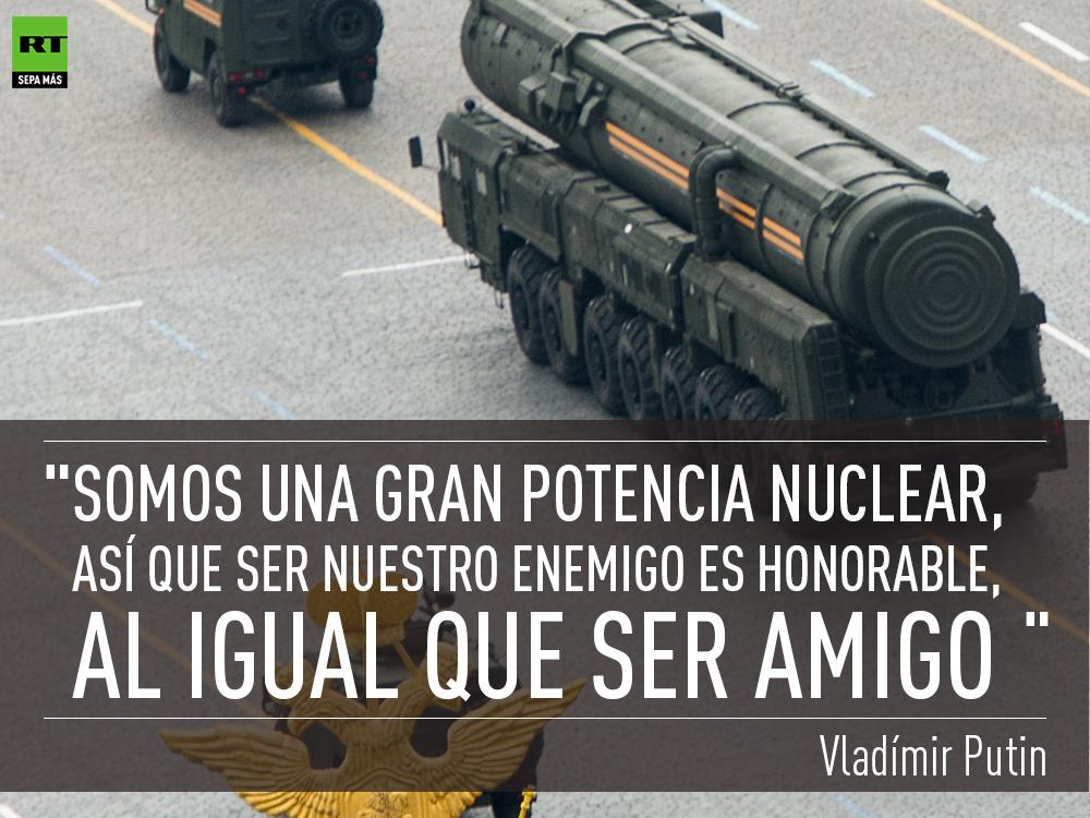 """Putin:  """"Somos una gran potencia nuclear. Ser nuestro enemigo es honroso, al igual que ser amigo"""""""