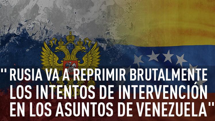 """""""Rusia y Venezuela impedirán el dictado por la fuerza de ciertos países"""""""