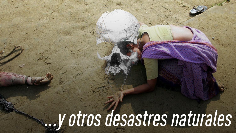 Y otros desastres naturales