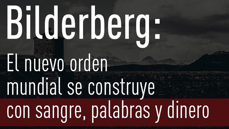 Las citas más malvadas de los miembros del Club de Bilderberg