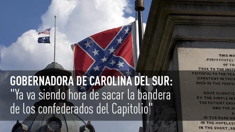 Gobernadora de Carolina del Sur: Llegó la hora de sacar la bandera del Capitolio del Estado