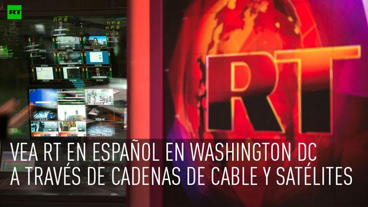 RT en español deja de transmitir vía MHz Networks en Washington DC