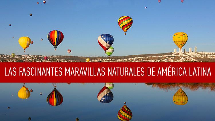 Las fascinantes maravillas naturales de América Latina