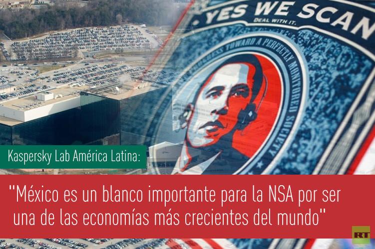 México es un blanco importante para la NSA por ser una de las economías más crecientes del mundo