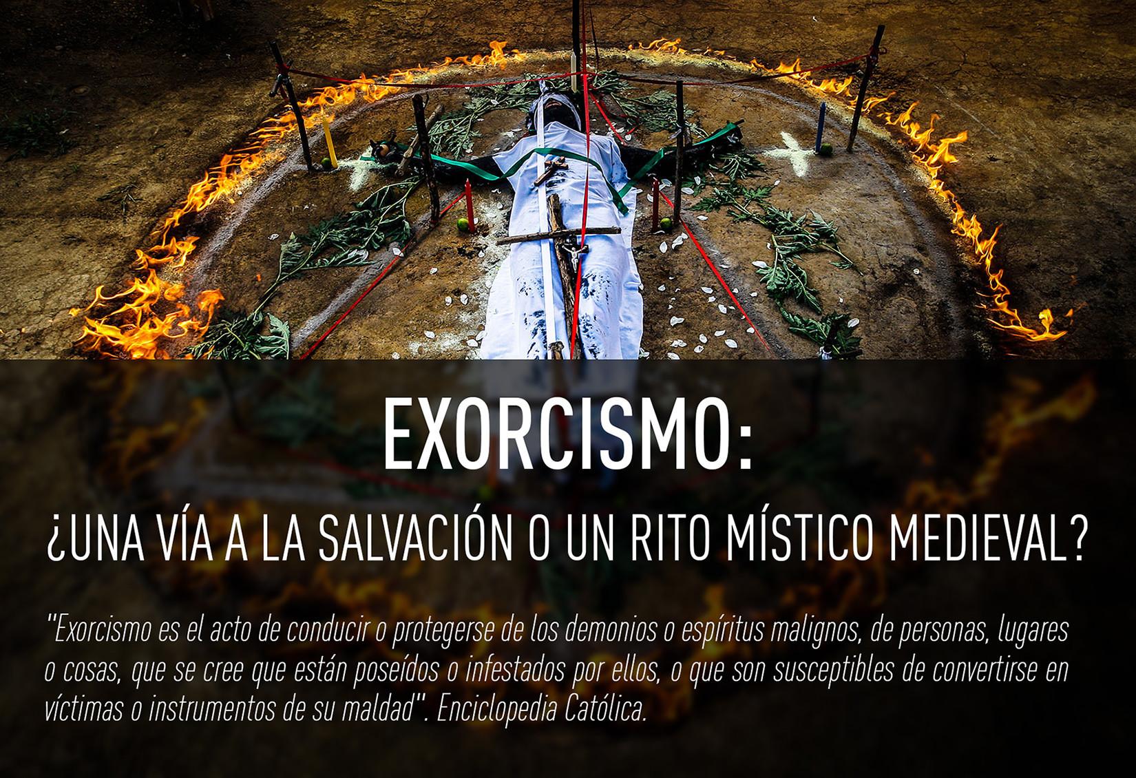 Exorcismo: ¿una vía a la salvación o un rito místico medieval?