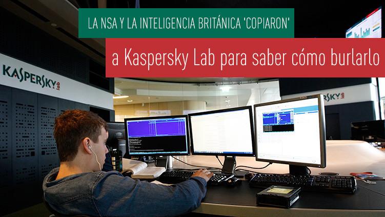 La NSA y la inteligencia británica espían a Kaspersky Lab