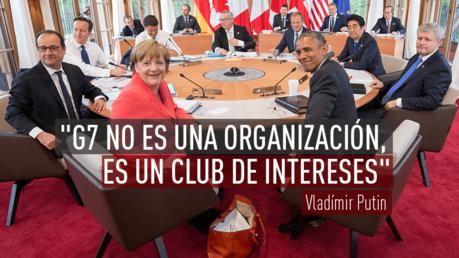 G7 no es una organización, es un club de intereses