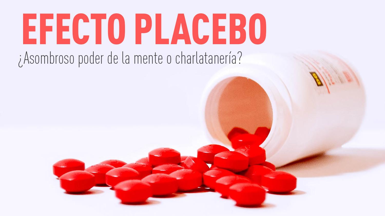 Efecto placebo: ¿Asombroso poder de la mente o charlatanería?