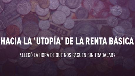 Rumo a renda básica dos utopia ': É hora de que nós pagamos sem trabalhar?