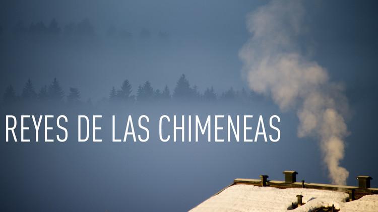 Reyes de las chimeneas