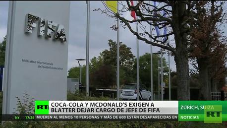 Coca-cola y McDonald's exigen a Blatter dejar cargo de jefe de FIFA
