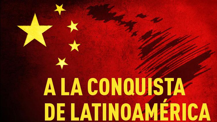 China a la conquista de Latinoamérica