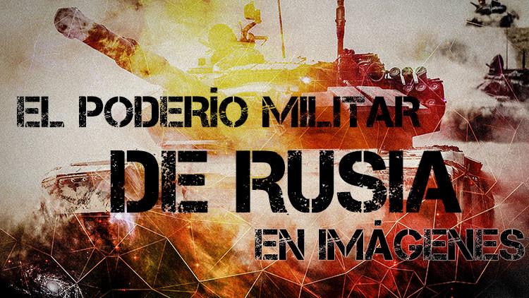Poderío militar en imágenes: las 9 mejores infografías sobre el armamento ruso más moderno