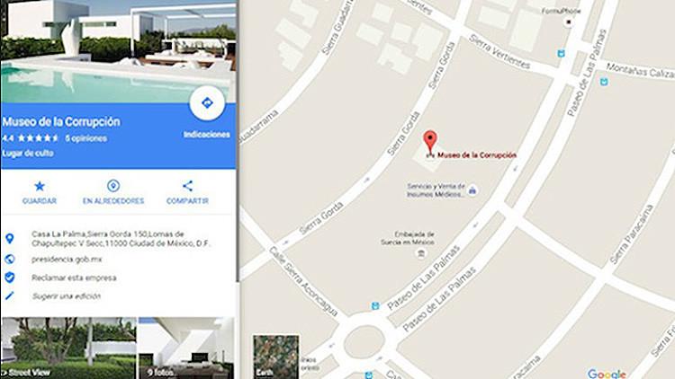"""La casa de la esposa de Peña Nieto aparece en Google Maps como """"Museo de la Corrupción"""""""