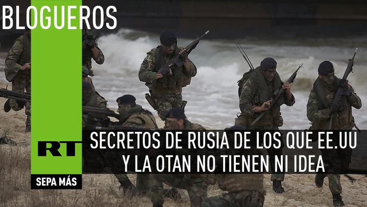 Secretos de Rusia de los que EE.UU. y la OTAN no tienen ni idea