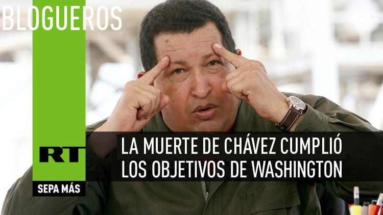 La muerte de Chávez cumplió los objetivos de Washington