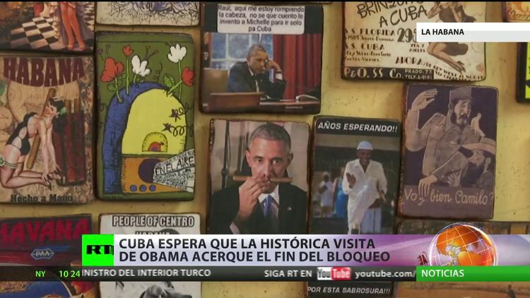 Cuba espera que la histórica visita de Obama acerque el fin del bloqueo