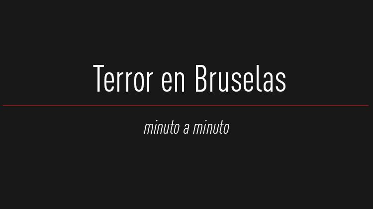 MINUTO A MINUTO: Caos en Bruselas tras explosiones en el aeropuerto y el metro