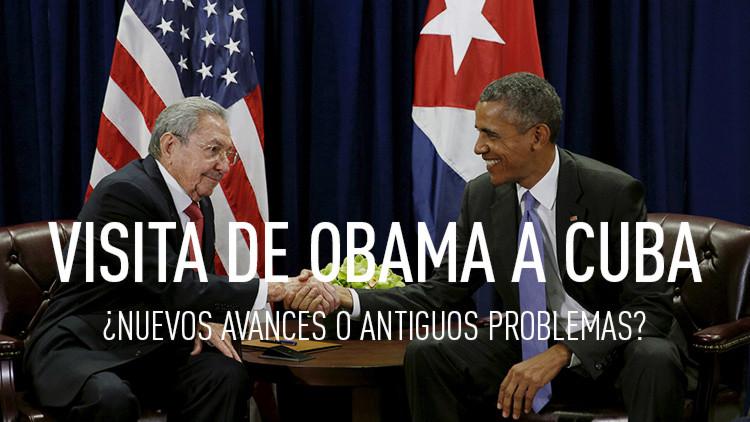 Obama en La Habana: Cuentas pendientes que impiden un acercamiento pleno
