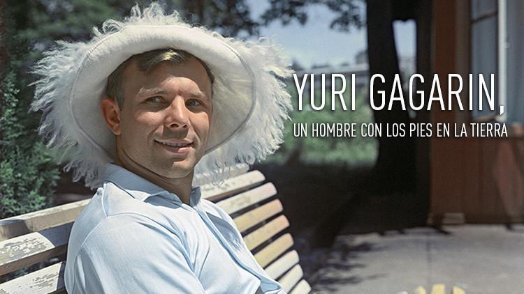 Historias poco conocidas sobre Gagarin