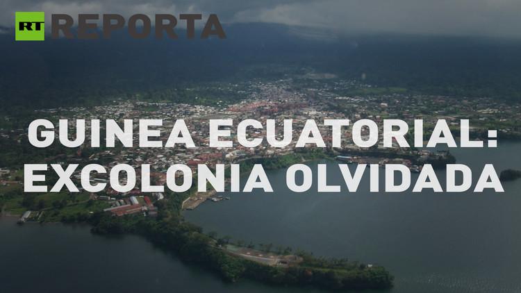 RT Reporta (E26). Guinea Ecuatorial: Excolonia olvidada