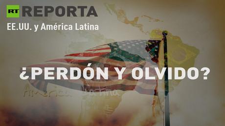 ¿Merece EE.UU. ser perdonado tras su política intervencionista en América Latina?
