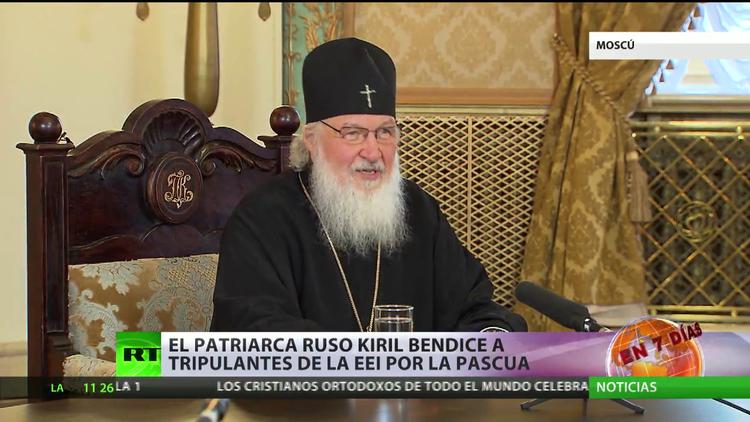 El patriarca Kiril bendice a los tripulantes de la EEI por la Pascua