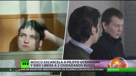 Moscú excarcela a piloto ucraniana y Kiev libera a 2 ciudadanos rusos
