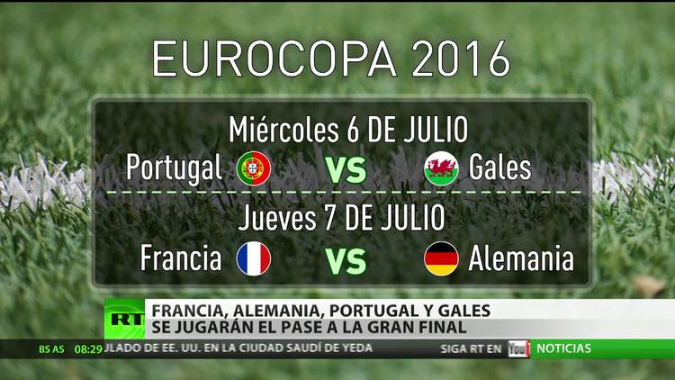 Francia, Alemania, Portugal y Gales se jugarán el pase a la gran final de la Eurocopa
