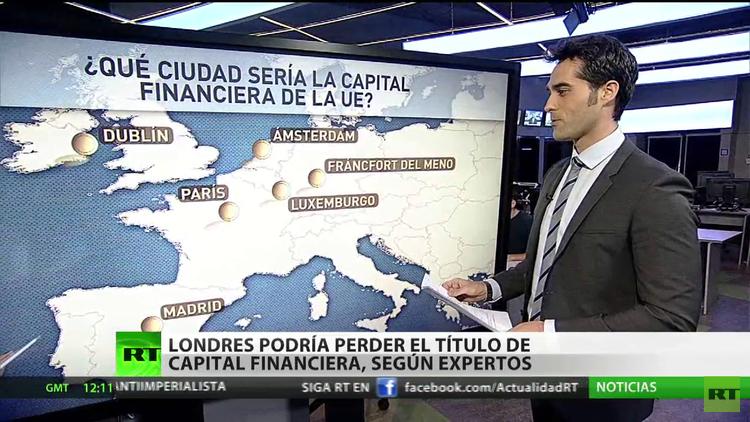 """""""Londres puede perder el título de la capital financiera"""""""