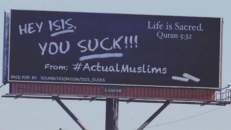 '¡Oye EI, das asco!': musulmanes siembran varias ciudades de EE.UU. con carteles antiyihadistas