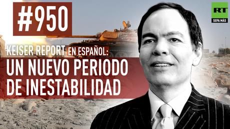 Keiser Report en español: Un nuevo periodo de inestabilidad (E950)