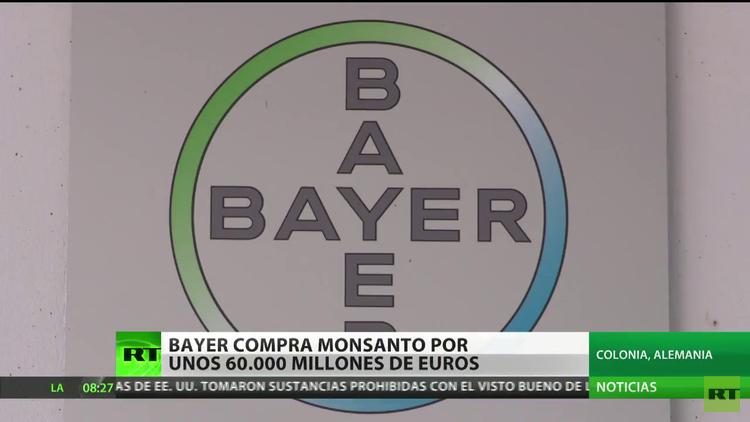 Monsanto acepta la oferta de compra de Bayer por 66.000 millones de dólares