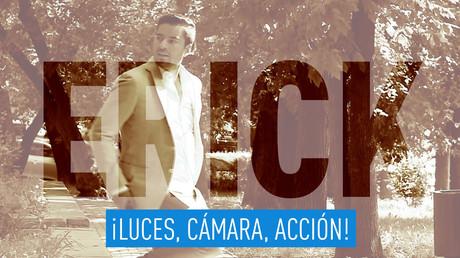 La lista de Erick: ¡Luces, cámara, acción!