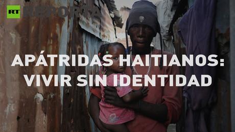 RT Reporta: Apátridas haitianos: vivir sin identidad (E40)