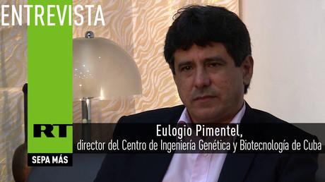 Entrevista con Eulogio Pimentel, director del Centro de Ingeniería Genética y Biotecnología de Cuba