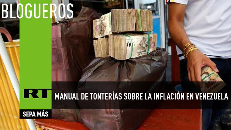Manual de tonterías sobre la inflación en Venezuela