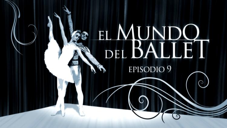 El mundo del ballet (E9)