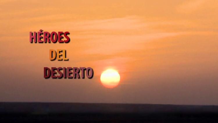 Héroes del desierto