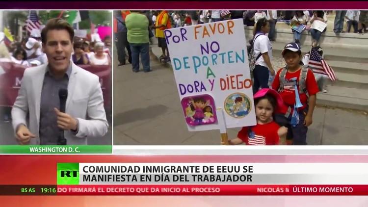 La comunidad inmigrante de EE.UU. se manifiesta en el Día Internacional del Trabajador