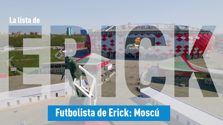 Futbolista de Erick: Moscú